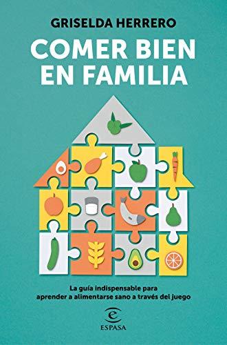 Comer bien en familia (F. COLECCION)