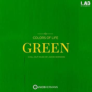 """Colors Of Life """"Green"""""""