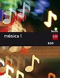 Música I. ESO. Savia - 9788467586831