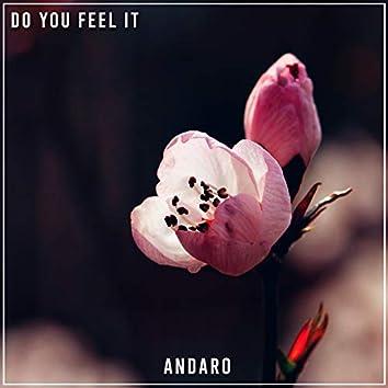 Do You Feel It