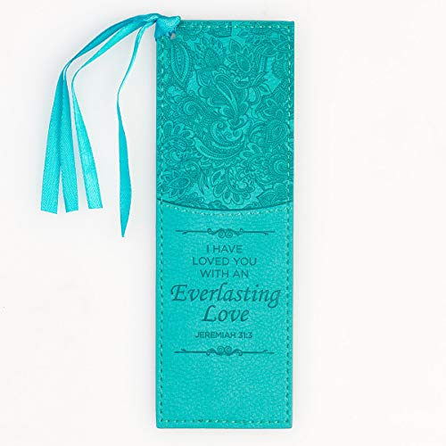 Christian Art Gifts Teal Faux Leather Bookmark | Everlasting Love - Jeremiah 31:3 Bible Verse Inspirational Bookmark for Women w/Satin Ribbon Tassel
