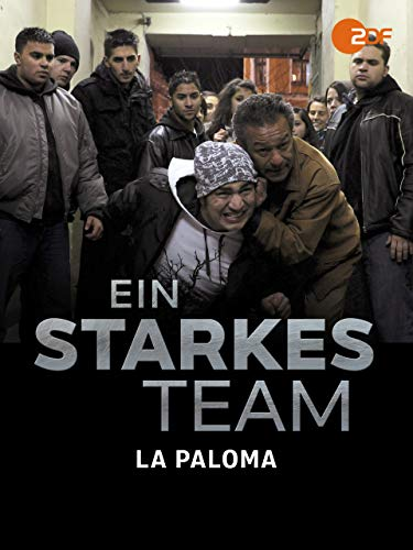 Ein starkes Team - La Paloma