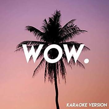 Wow. (Karaoke Version)