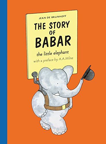 De Brunhoff, J: Story of Babar: Childhood adventures of the loveable elephant