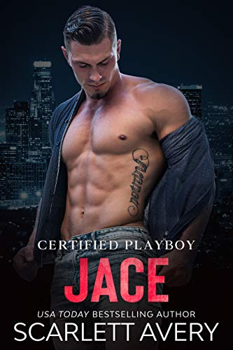 Certified Playboy: Jace: Enemies to Lovers / Hate to Love romance / Single Dad Romance (English Edition)