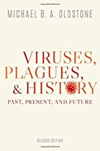 Viruses, Plagues, and History: Past, Present, and Future