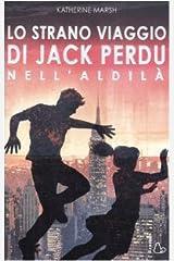 Lo strano viaggio di Jack Perdu nell'aldilà Relié