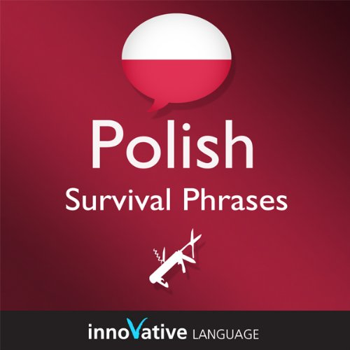 Learn Polish - Survival Phrases Polish, Volume 1: Lessons 1-30 cover art