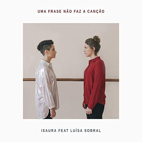 Isaura feat. Luisa Sobral