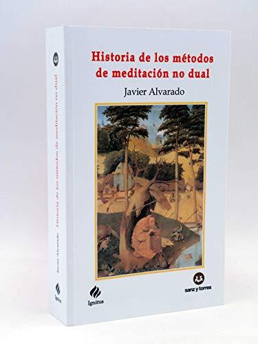 HISTORIA DE LOS METODOS DE MEDITACION NO DUAL