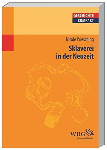 Sklaverei in der Neuzeit (Geschichte kompakt)