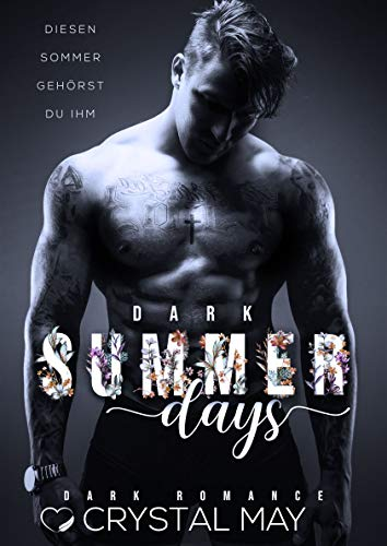 DARK SUMMER DAYS: Diesen Sommer gehörst du ihm (Dark Romance) (German Edition)