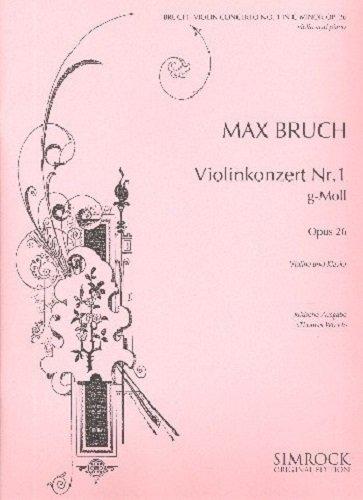 Violinkonzert Nr. 1 g-Moll: op. 26. Violine und Orchester. Klavierauszug mit Solostimme. (Simrock Critical Edition)