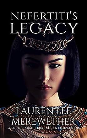 Nefertiti's Legacy