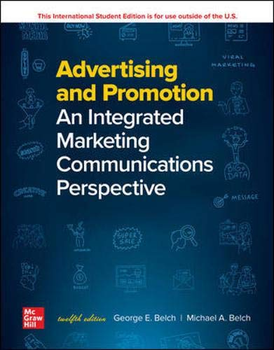Compare Textbook Prices for Advertising and Promotion: An Integrated Marketing Communications Perspective 12 Edition ISBN 9781260570991 by Belch, George,Belch, Michael