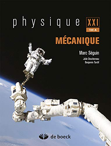 Physique XXI : Tome A, Mécanique