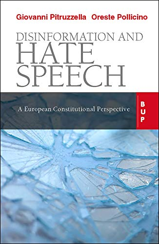 Disinformation and Hate Speech: A European Constitutional Perspective