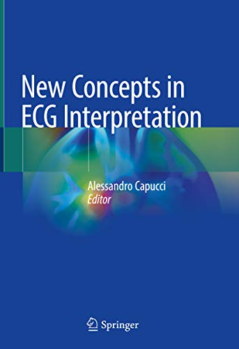 New Concepts in ECG Interpretation (English Edition)