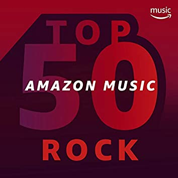 Top 50 Amazon Music: Rock