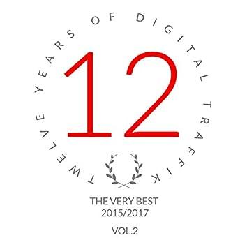 Twelve Years Of Digital Traffik Vol.2