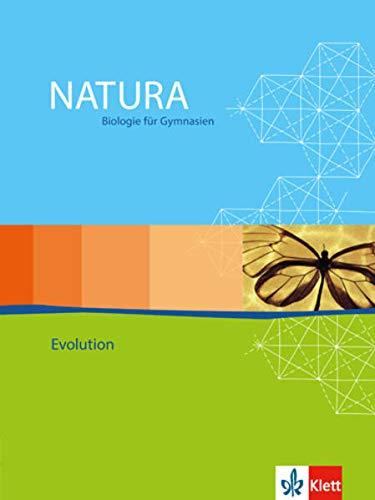 Natura Biologie Oberstufe Evolution: Themenheft Klassen 11-13 (Natura Biologie. Ausgabe ab 2000)