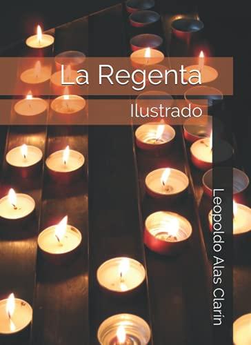 La Regenta: Ilustrado