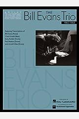 The Bill Evans Trio - Volume 2 (1962-1965): Artist Transcriptions (Piano * Bass * Drums) Paperback