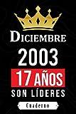 Diciembre 2003 17 años son líderes: cuaderno para cadeux de nacimiento - cumpleaños 17 años niña y niño - libro de nacimiento - idea de regalo para ... de regalo de nacimiento - regalo original