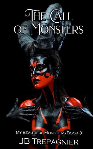 The Call of Monsters: A Dark Reverse Harem Romance: 3