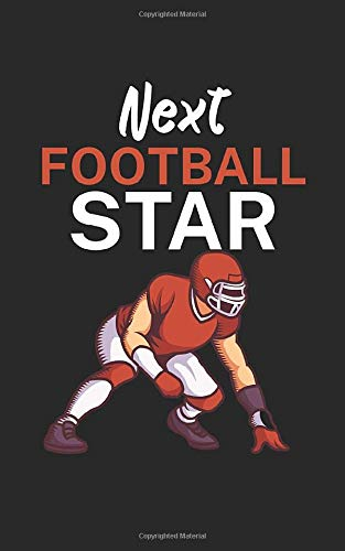 Next football star: Notebook for American football fans and players. Perfect gift. With lines and numbers. 120 Pages.