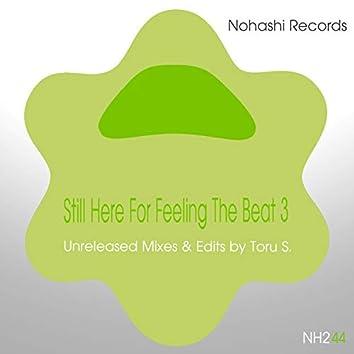 Still Here For Feeling The Beat 3