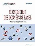 Econométrie Des Données De Panel - Théories Et Applications
