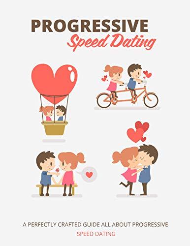 Progressive Speed Dating (English Edition)