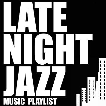 Late Night Jazz Music Playlist