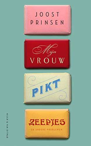 Mijn vrouw pikt zeepjes (Dutch Edition)