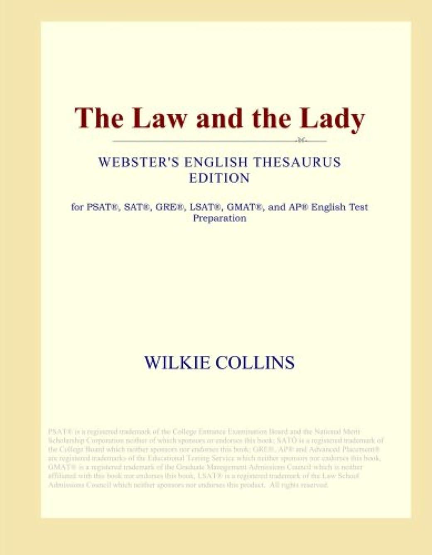 統合湖絶滅したThe Law and the Lady (Webster's English Thesaurus Edition)
