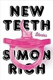 New Teeth: Stories