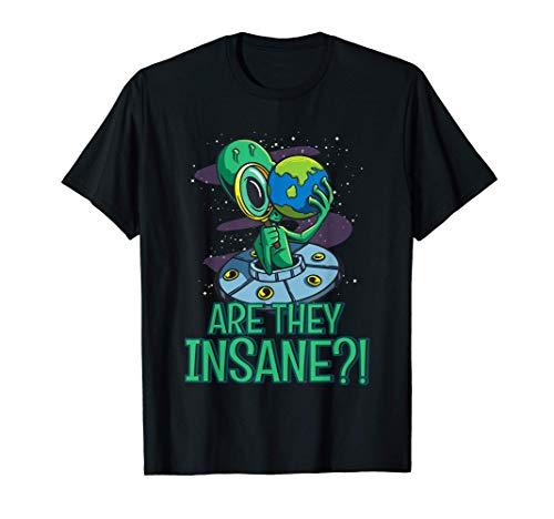Erstaunter Alien Erforscht Erde Sind sie Verrückt Lupe Welt T-Shirt