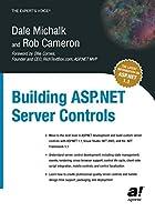 Building ASP.NET Server Controls (Expert's Voice)