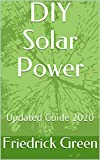 DIY Solar Power: Updated Guide 2020