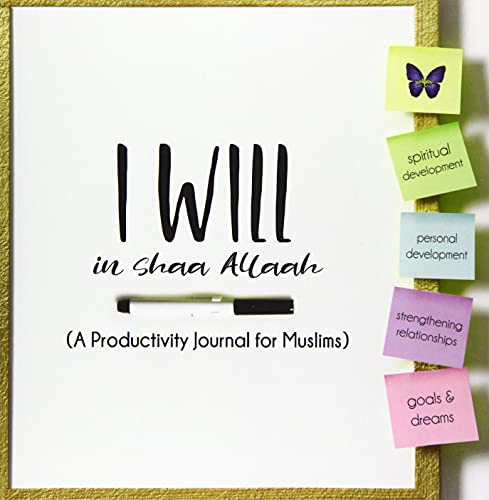 I Will InshaaAllaah: A Productivity Journal for Muslims