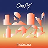 One Day 歌詞