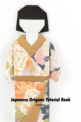 Japanese Origami Tutorial Book Notebook: Notebook|Journal| Diary/ Lined - Size 6x9 Inches 100 Pages