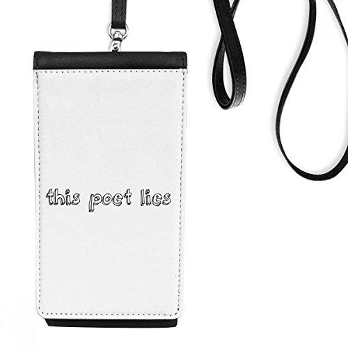 Carteira para celular com citação famosa de poesia This Poet Lies bolso preto para pendurar