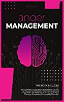 Anger Management: 2 Books in 1. The Definitive Collection of Books to Rewire Your Brain: Acceptance and Commitment Therapy, Borderline Personality Disorder