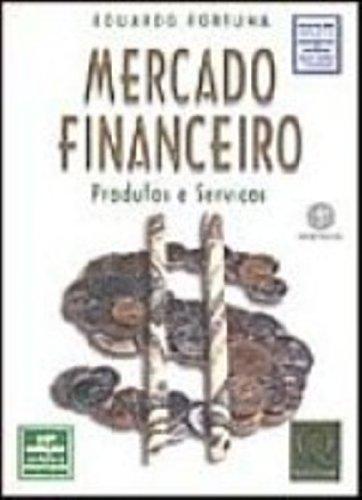 Mercado Financeiro. Produtos E Servicos