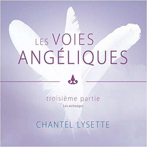 Les voies angéliques 3 audiobook cover art