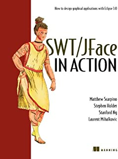 Swt/Jface in Action: GUI Design with Eclipse 3.0