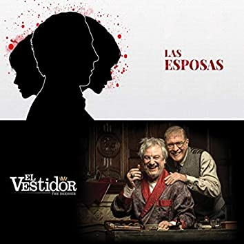 Las Esposas / El Vestidor
