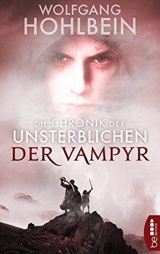 Die Chronik der Unsterblichen - Der Vampyr (Andrej und Abu Dun 2)